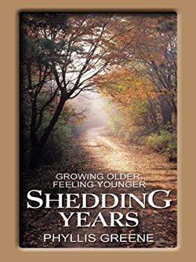 Shedding Years: Growing Older, Feeling Younger