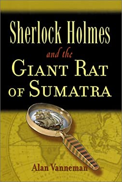 Sherlock Holmes and the Giant Rat of Sumatra 9780786709564