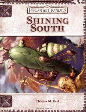 Shining South: Forgotten Realms Supplement 9780786934928