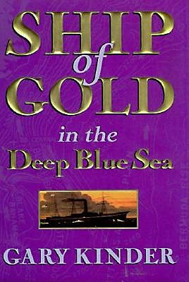 Ship of Gold in the Deep Blue Sea 9780783803777