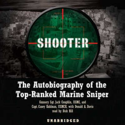 Shooter: The Autobiography of the Top-Ranked Marine Sniper 9780786176403