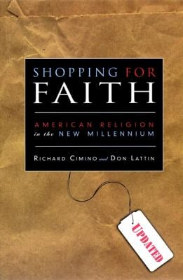 Shopping for Faith: American Religion in the New Millennium 9780787961046