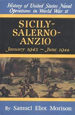 Sicily-Salerno-Anzio: January 1943-June 1944 9780785813101