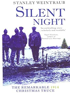 Silent Night: The Remarkable Christmas Truce of 1914 9780786247400
