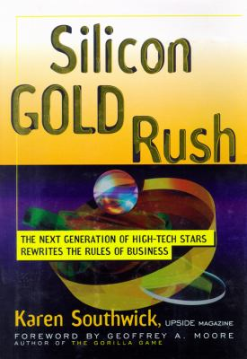 Silicon Gold Rush 9780786118243
