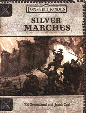 Silver Marches: Forgotten Realms Supplement 9780786928354