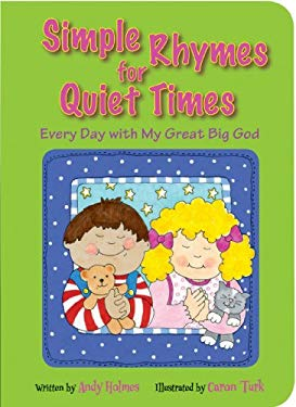 Simple Rhymes for Quiet Times: Every Day with My Great Big God 9780784723760