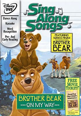 Sing Along Songs: Brother Bear - On My Way 9780788848612