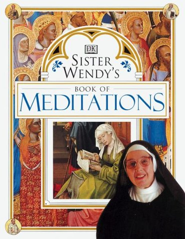 Sister Wendy's Book of Meditations 9780789437464