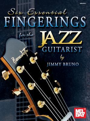Six Essential Fingerings for the Jazz Guitarist 9780786665075