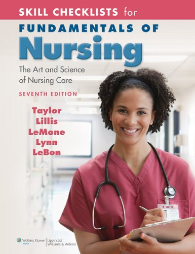 Skill Checklists for Fundamentals of Nursing: The Art and Science of Nursing Care 9780781793858
