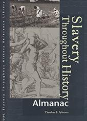 Slavery Throughout History Reference Library: Almanac