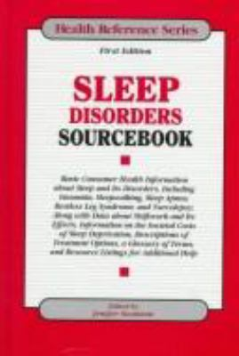 Sleep Disorders Sourcebook: Basic Consumer Health Information about Sleep and Its Disorders Including Insomnia, Sleepwalking, Sleep Apnea, Restles 9780780802346