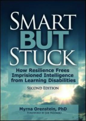 Smart But Stuck: Emotional Aspects of Learning Disabilities and Imprisoned Intelligence, Revised Edition 9780789014665