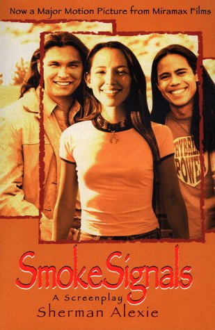 Smoke Signals: A Screenplay 9780786883929