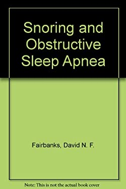 Snoring and Obstructive Sleep Apnea 9780781701969
