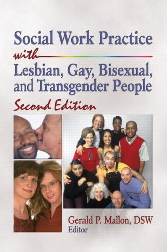 Social Work Practice with Lesbian, Gay, Bisexual, and Transgender People 9780789033581