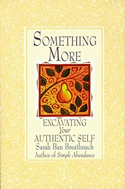 Something More: Excavating Your Authentic Self 9780783886527