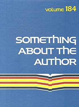 Something about the Author Volume 184: Facts and Pictures about Authors and Illustrators of Books for Young People 9780787699338