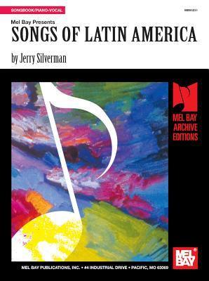 Songs of Latin America 9780786600946
