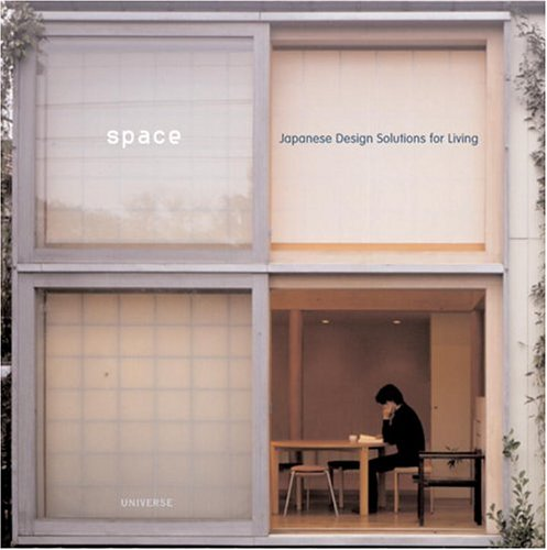 Space: Japanese Design Solutions for Compact Living 9780789310651