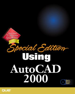 Special Edition Using AutoCAD 2000 [With CDROM] 9780789722683
