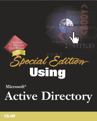 Special Edition Using Microsoft Active Directory 9780789724342