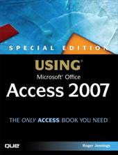 Special Edition Using Microsoft Office Access 2007 [With CDROM] 3142001
