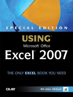 Special Edition Using Microsoft Office Excel 2007 9780789736116