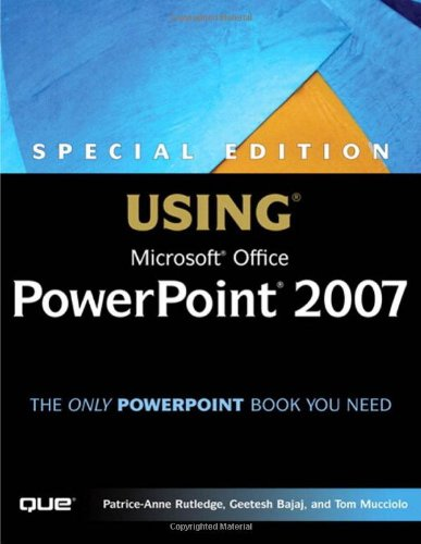 Special Edition Using Microsoft Office PowerPoint 2007 9780789736079
