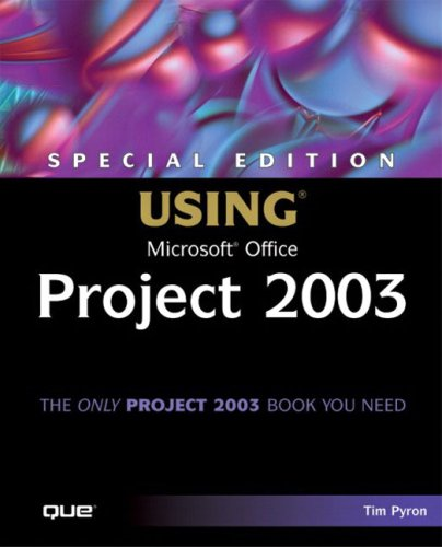 Special Edition Using Microsoft Office Project 2003 [With CDROM] 9780789730725