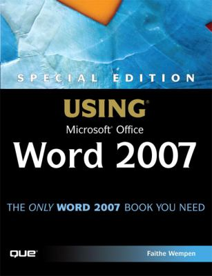 Special Edition Using Microsoft Office Word 2007 9780789736086