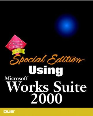 Special Edition Using Microsoft Works Suite 2000 9780789721921