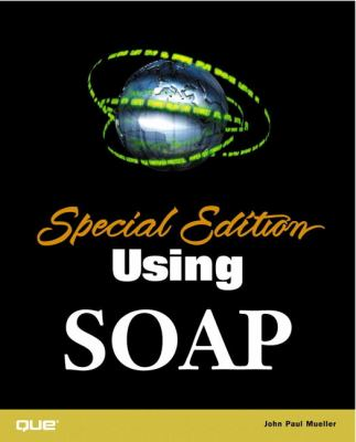 Special Edition Using Soap 9780789725660