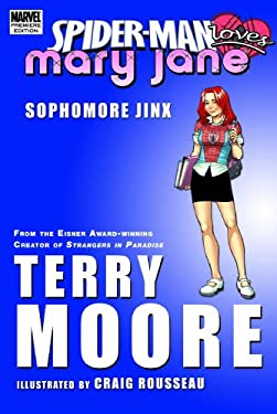 Spider-Man Loves Mary Jane: Sophomore Jinx 9780785130048