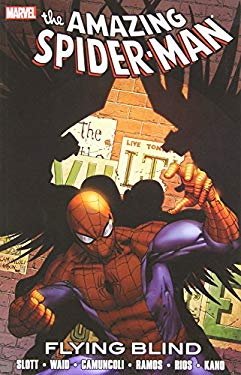 Spider-Man: Flying Blind 9780785160021