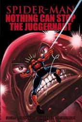 Spider-Man: Nothing Can Stop the Juggernaut 18665365