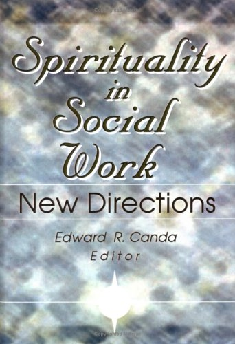 Spirituality in Social Work 9780789005151