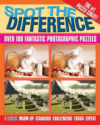 Spot the Difference: Over 100 Fantastic Photographic Puzzles 9780785826835