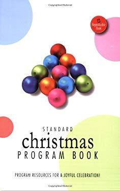 Standard Christmas Program Book: Program Resources for a Joyful Celebration! 9780784721346