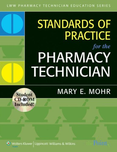 Standards of Practice for the Pharmacy Technician [With CDROM] 9780781766173