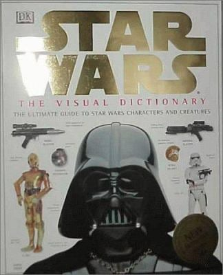 Star Wars: The Visual Dictionary 9780789434814