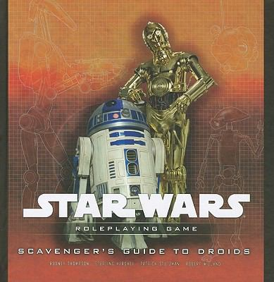 Scavengers Guide to Droids 9780786952304