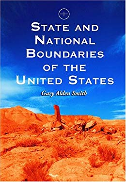 State and National Boundaries of the United States 9780786418619