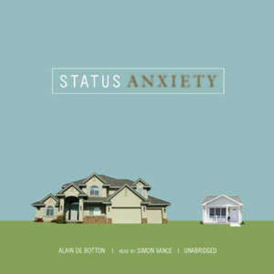Status Anxiety 9780786177103