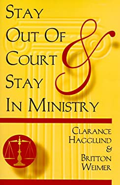 Stay Out of Court and Stay in Ministry 9780788011856