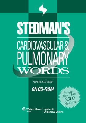 Stedman's Cardiovascular & Pulmonary Words 9780781776301