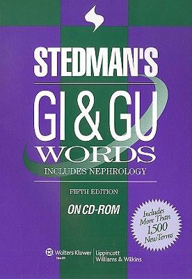 Stedman's GI & GU Words: Includes Nephrology 9780781776424
