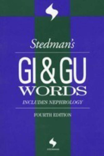 Stedman's GI & Gu Words: Includes Nephrology Words 9780781755245