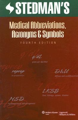 Stedman's Medical Abbreviations, Acronyms and Symbols 9780781772617